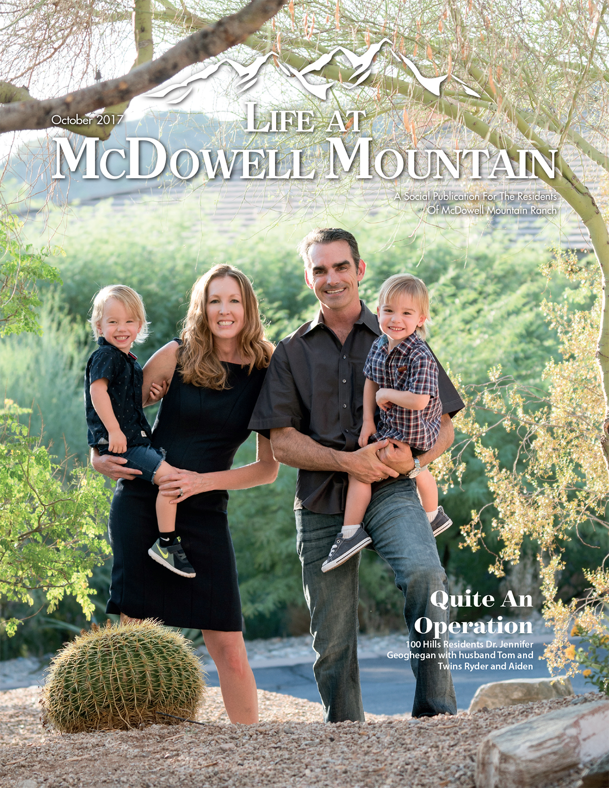 October 2017 – Life at McDowell Mountain – Quite An Operation